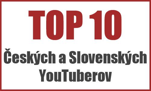 top-10-cz-sk-youtuberov